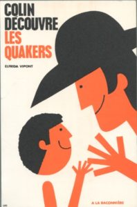 Livre Quakers Vipont 198x300 - Books on Quakerism in French