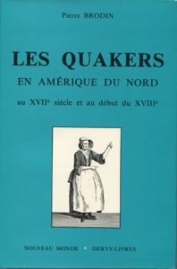 Livres Quaker Pierre Brodin 198x300 - Books on Quakerism in French